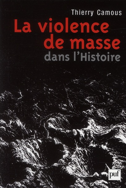 La violence de masse dans l'histoire