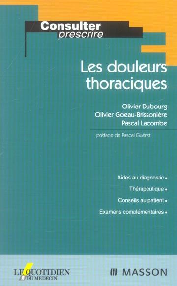 Les Douleurs Thoraciques ; Aide Au Diagnostic Therapeutique