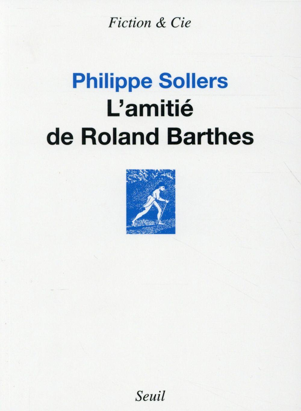 L'AMITIE DE ROLAND BARTHES