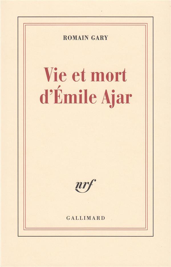VIE ET MORT D'EMILE AJAR