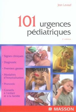 101 Urgences Pediatriques (2e Edition)