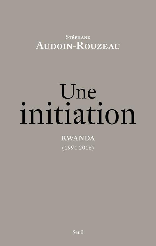 UNE INITIATION, RWANDA (1994-2016)