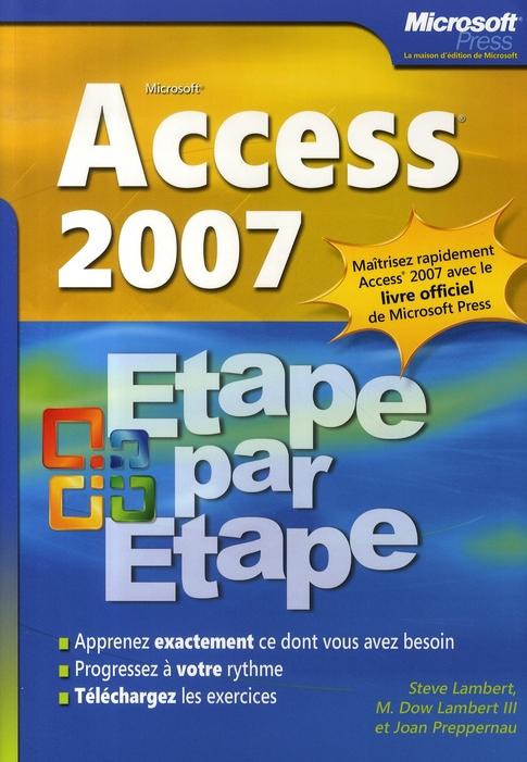Access 2007 - Etape Par Etape - Livre+Complements En Ligne