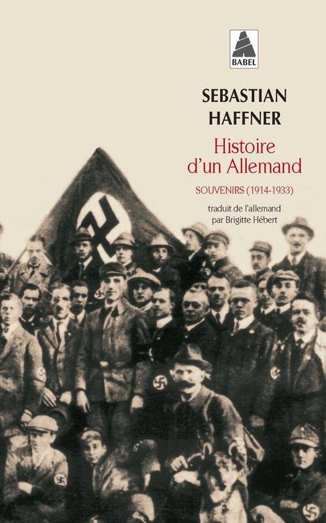 HISTOIRE D'UN ALLEMAND SOUVENIRS 1914-1933