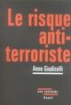 LE RISQUE ANTI-TERRORISTE