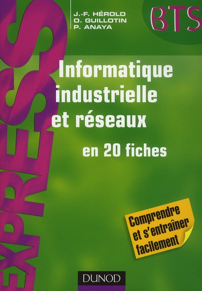 Informatique Industrielle Et Reseaux ; En 20 Fiches