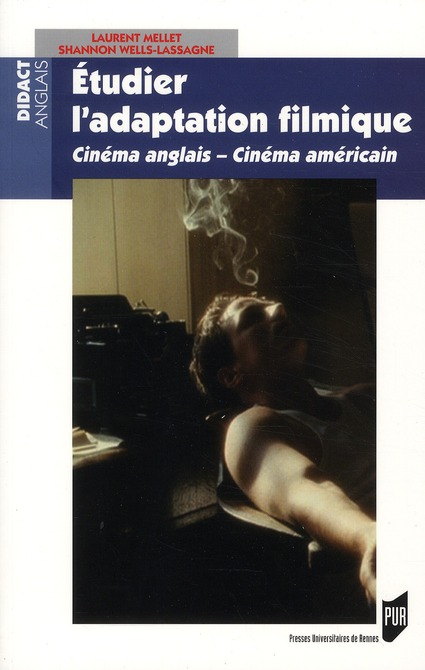 Etudier L'Adaptation Filmique ; Cinema Anglais, Cinema Americain