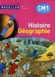 Magellan ; histoire-géographie ; CM1 ; livre de l'élève (édition 2010)