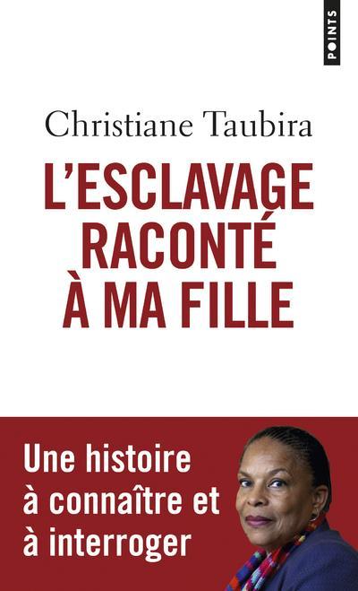 L'ESCLAVAGE RACONTE A MA FILLE
