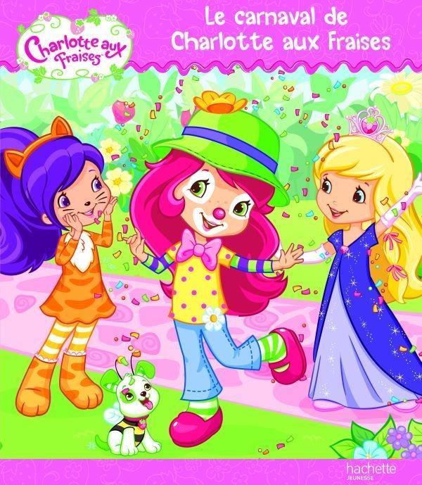 Le Carnaval De Charlotte Aux Fraises