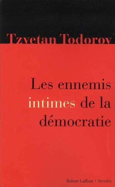 LES ENNEMIS INTIMES DE LA DEMOCRATIE