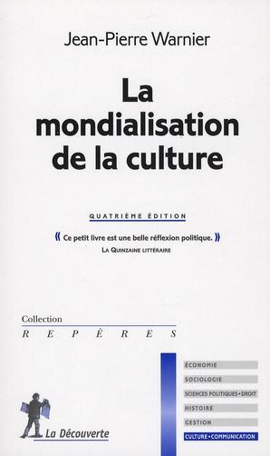 La Mondialisation De La Culture Ne