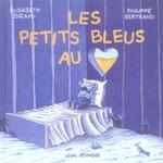 Couverture de Petits Bleus Au Coeur (Les)