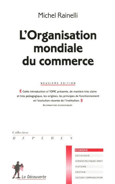 L'Organisation Mondiale Du Commerce (9e Edition)