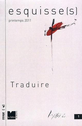 ESQUISSE(S) 1 : TRADUIRE