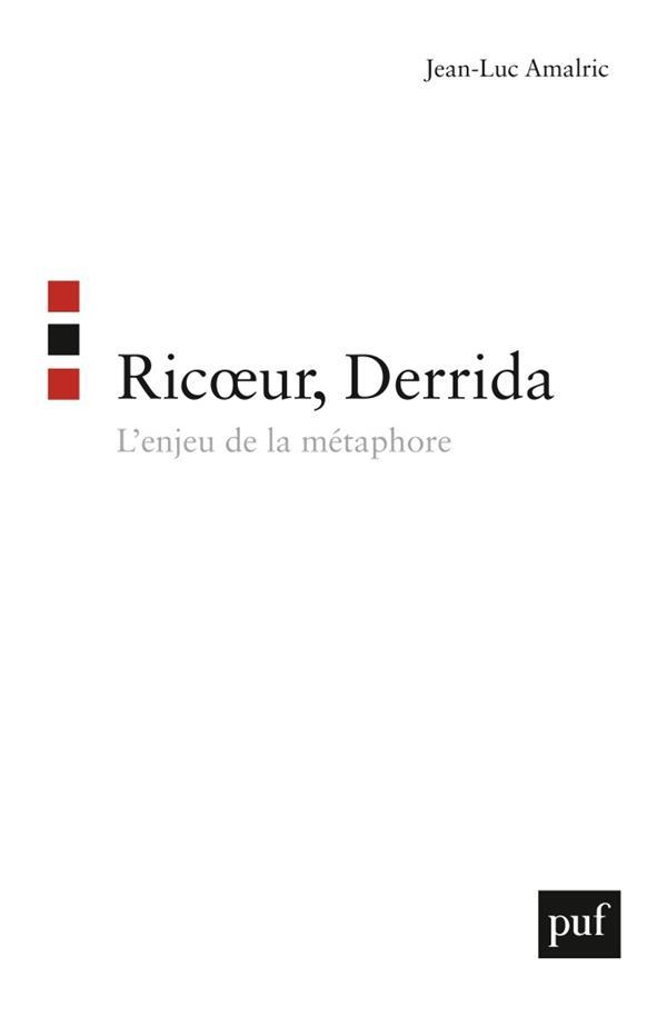 RICOEUR, DERRIDA. L'ENJEU DE LA METAPHORE