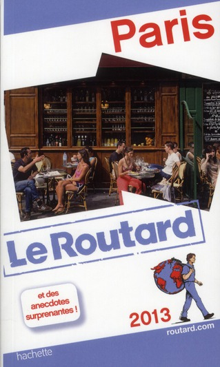 Guide Du Routard; Paris (Edition 2013)
