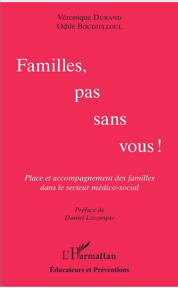 Familles, pas sans vous !