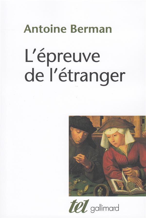 L'EPREUVE DE L'ETRANGER : CULTURE ET TRADITION DANS L'ALLEMAGNE ROMANTIQUE