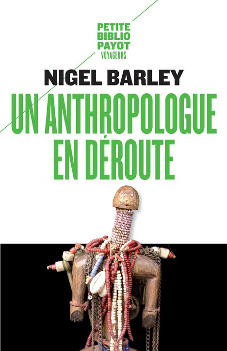 UN ANTHROPOLOGUE EN DEROUTE                                           (CAMEROUN)