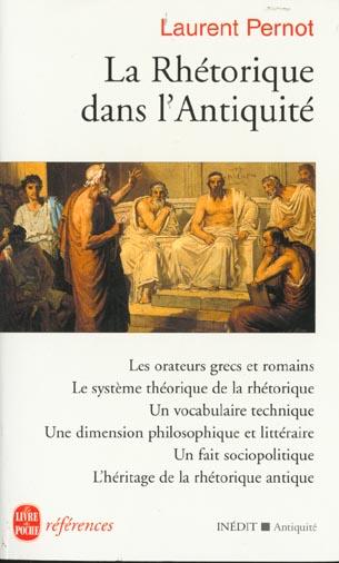 La Rhetorique Dans L'Antiquite
