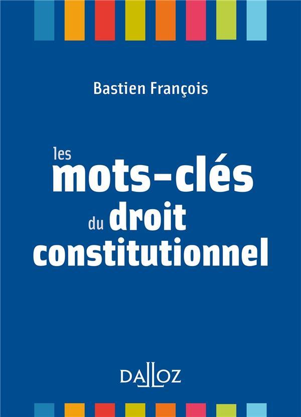 Les mots-clés du droit constitutionnel