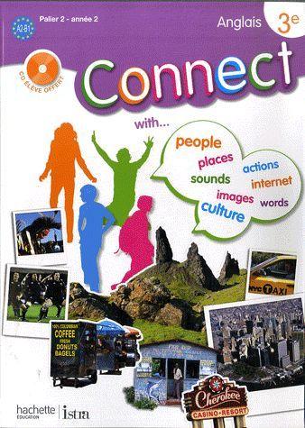 Connect 3e (Palier 2 - Annee 2) - Anglais - Livre De L'Eleve - Edition 2009