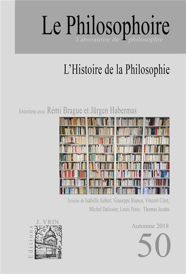 LE PHILOSOPHOIRE 50 : L'HISTOIRE DE LA PHILOSOPHIE