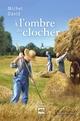 A L'Ombre Du Clocher V 04 Au Rythme Des Saisons