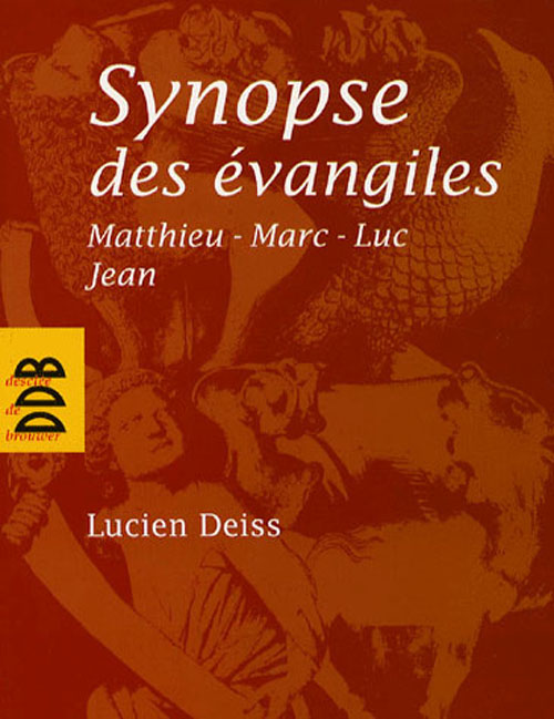 Synopse Des Evangiles
