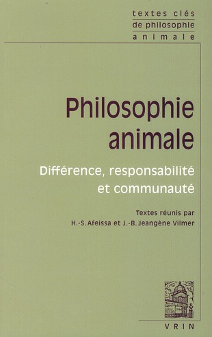 PHILOSOPHIE ANIMALE : DIFFERENCE,RESPONSABILITE ET COMMUNAUTE