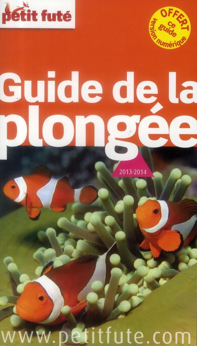 Guide Petit Fute ; Thematiques; Plongee Dans Le Monde (Edition 2013)