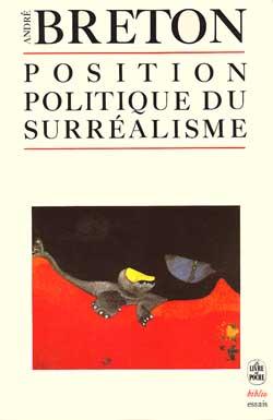 Position Politique Du Surrealisme