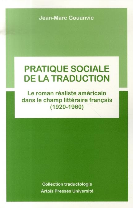 PRATIQUE SOCIALE DE LA TRADUCTION (ROMAN AMERICAIN)