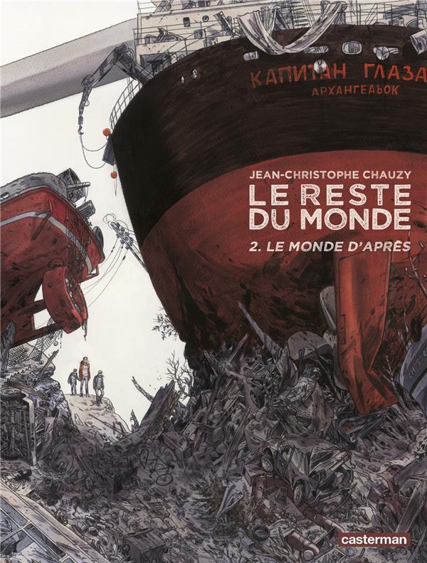 monde d'après (Le) | Chauzy, Jean-Christophe. Auteur
