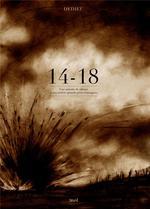 14-18 ; une minute de silence à nos arrières grands-pères courageux - Thierry Dedieu