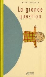 Couverture de La grande question