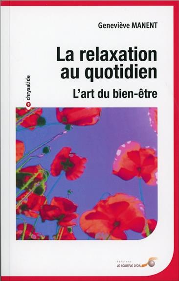 Relaxation Au Quotidien (La)