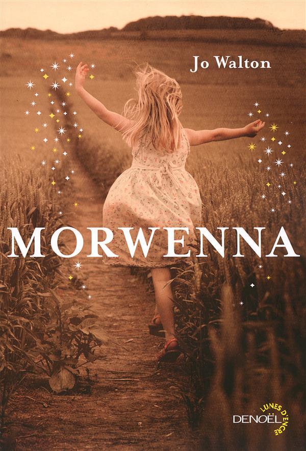 Morwenna | Walton, Jo. Auteur