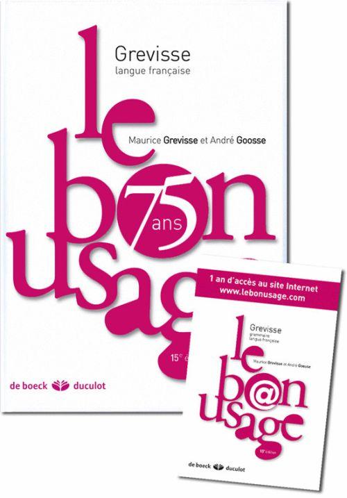 Le Bon Usage (Edition 2011)