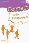 Connect 3e (Palier 2 - Annee 2) - Anglais - Fichier Pedagogique - Edition 2009