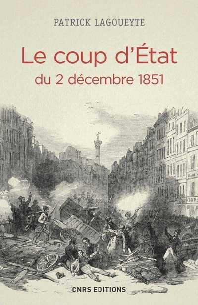 LE COUP D'ETAT DU 2 DECEMBRE 1851