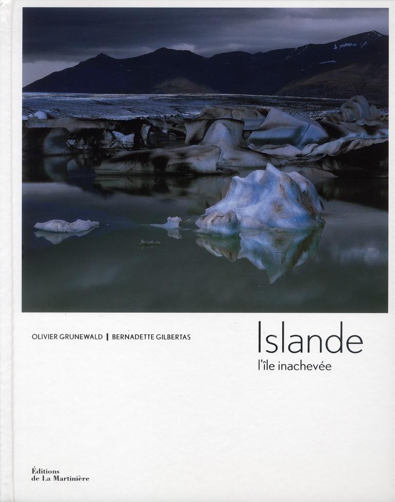 Islande, L'Ile Inachevee