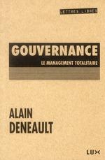 Couverture de Gouvernance ; le management totalitaire