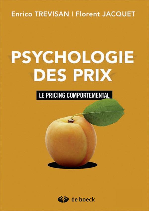 Psychologie des prix ; le pricing comportemental