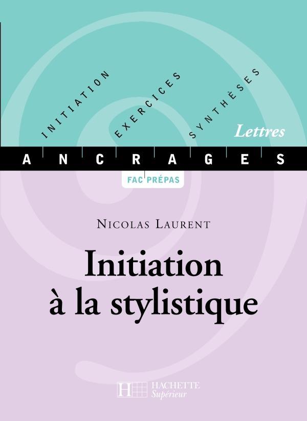 Initiation A La Stylistique