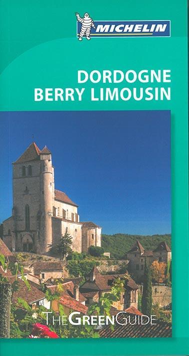 LE GUIDE VERT ; Dordogne Berry Limousin