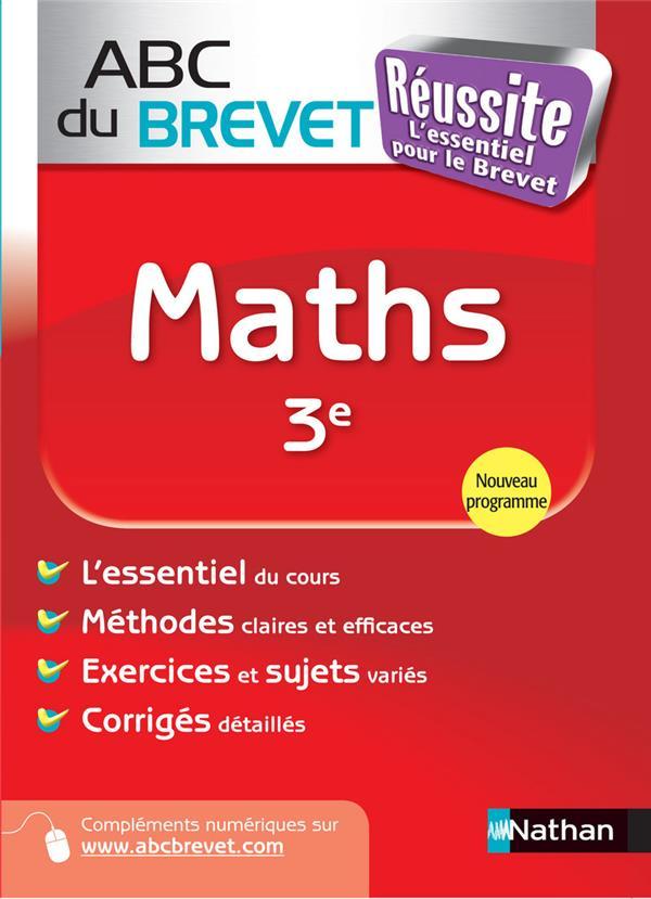 Abc Du Brevet Reussite T.34; Maths ; 3e