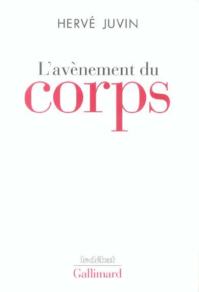 L'AVENEMENT DU CORPS