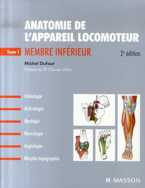 Anatomie De L'Appareil Locomoteur-Tome 1